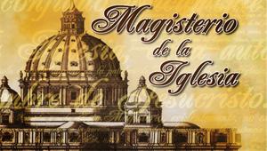 Documentos del Magisterio de la Iglesia