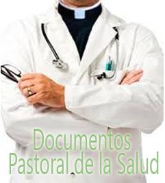 Documentos recomendados para la pastoral de la salud
